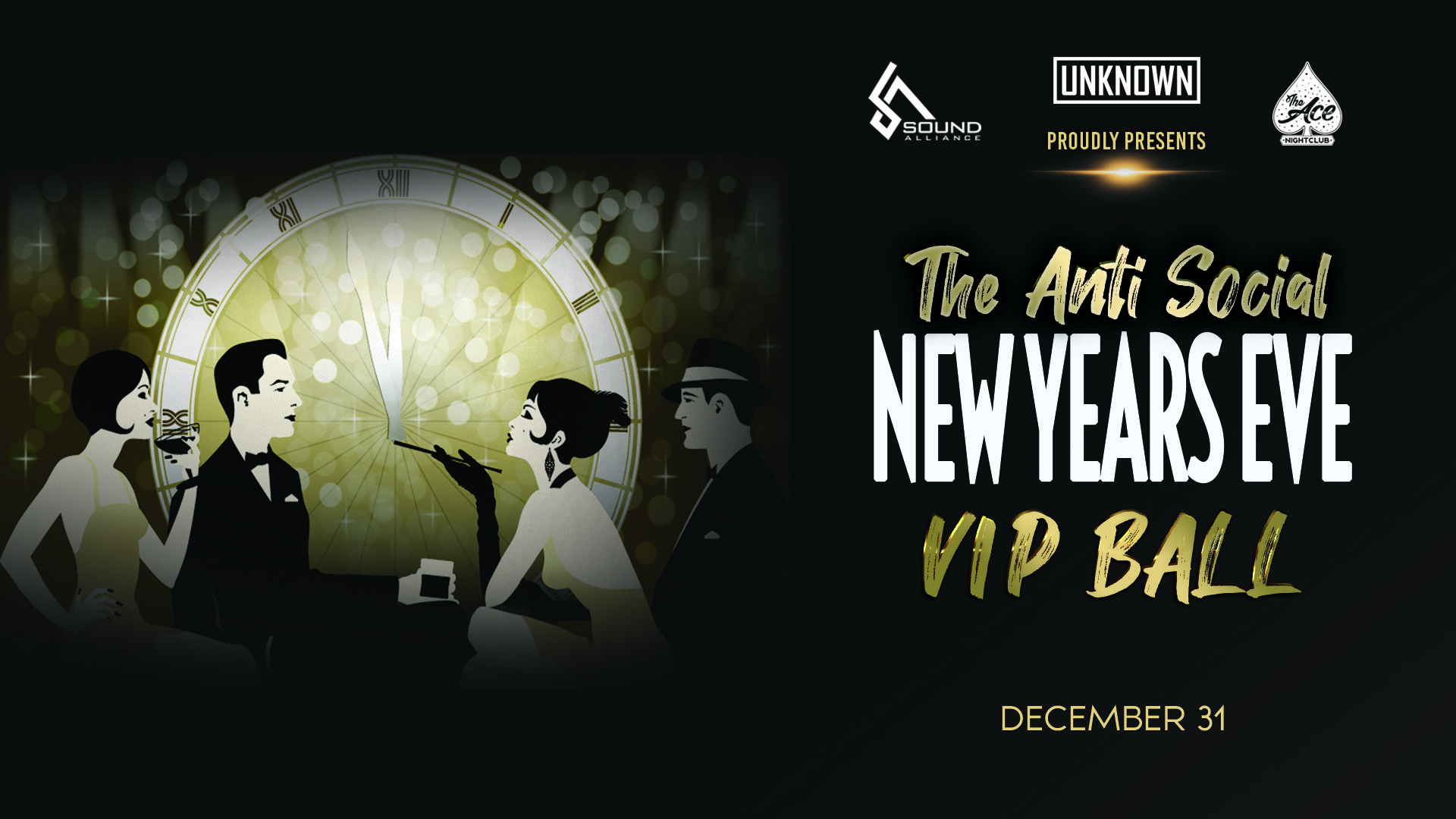 The Anti Social New Years Eve VIP Ball