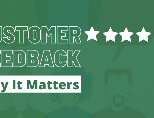 Customer Feedback: Why It Matters!