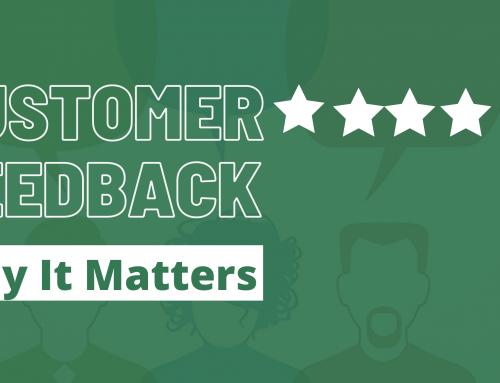 Customer Feedback: Why It Matters!